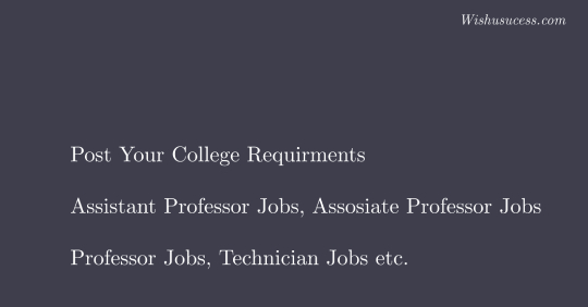Engineering Colleges Can Post Their Requirments - Indian Faculty Jobs 2020