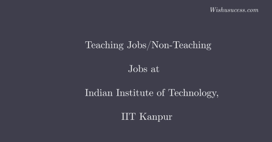 Assistant Professor Jobs at Indian Institute of Technology, Kanpur