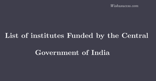 List of institutes funded