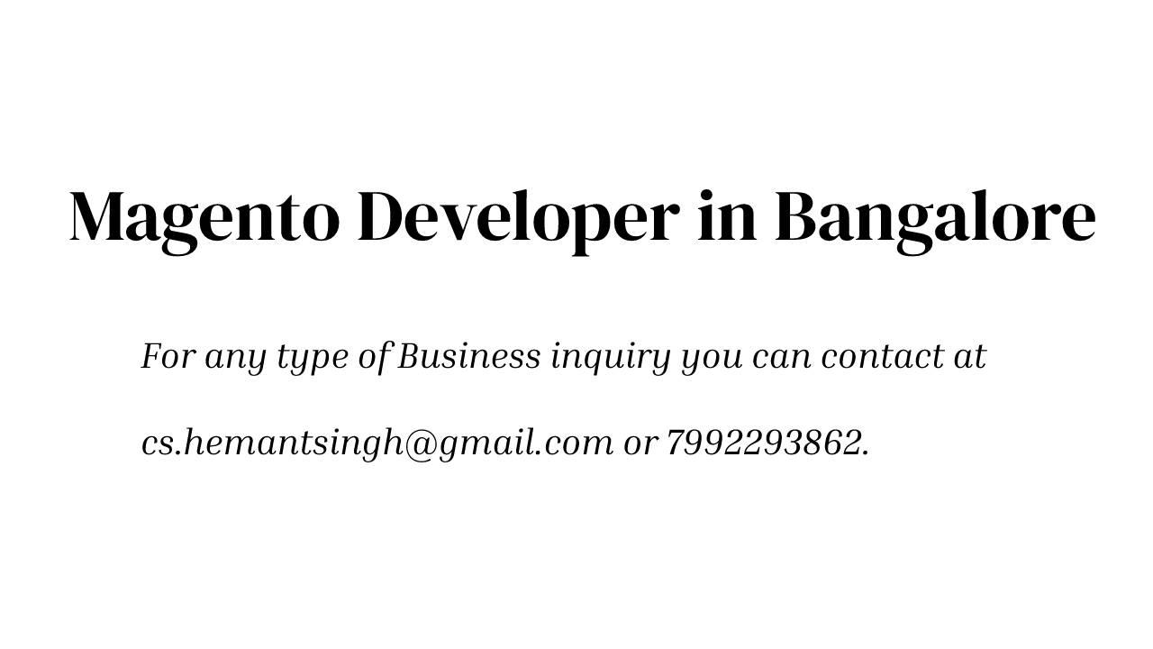 Magento Developer Company in Bangalore