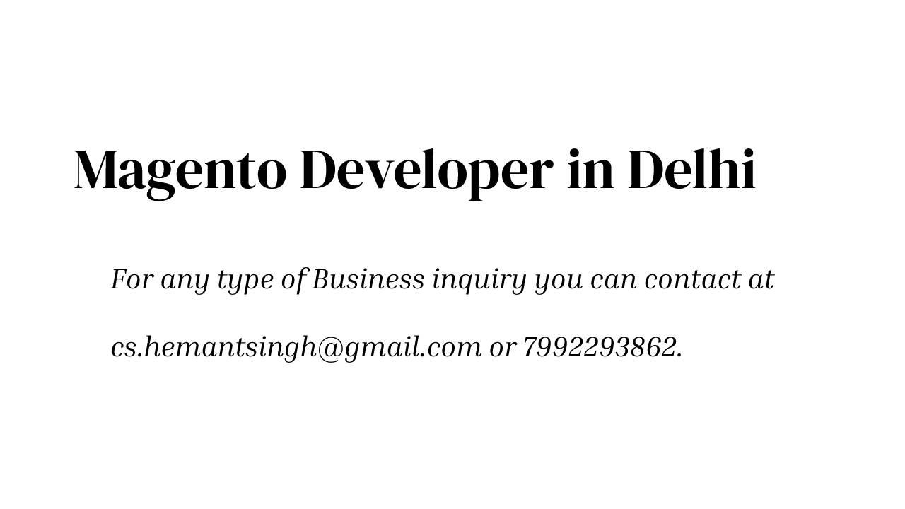 Magento Developer Company in Delhi