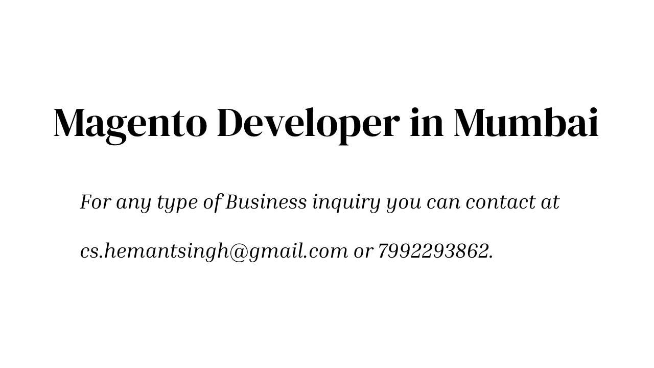 Magento Developer Company in Mumbai