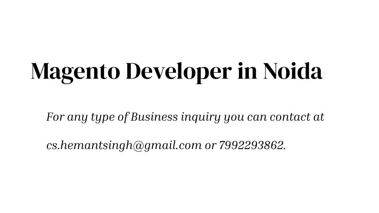 Magento Developer Company in Noida