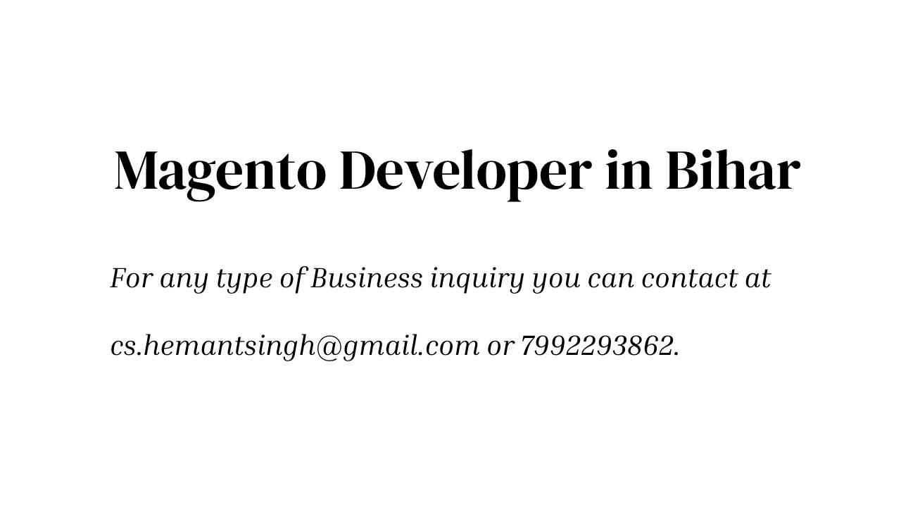 Magento Developer in Bihar