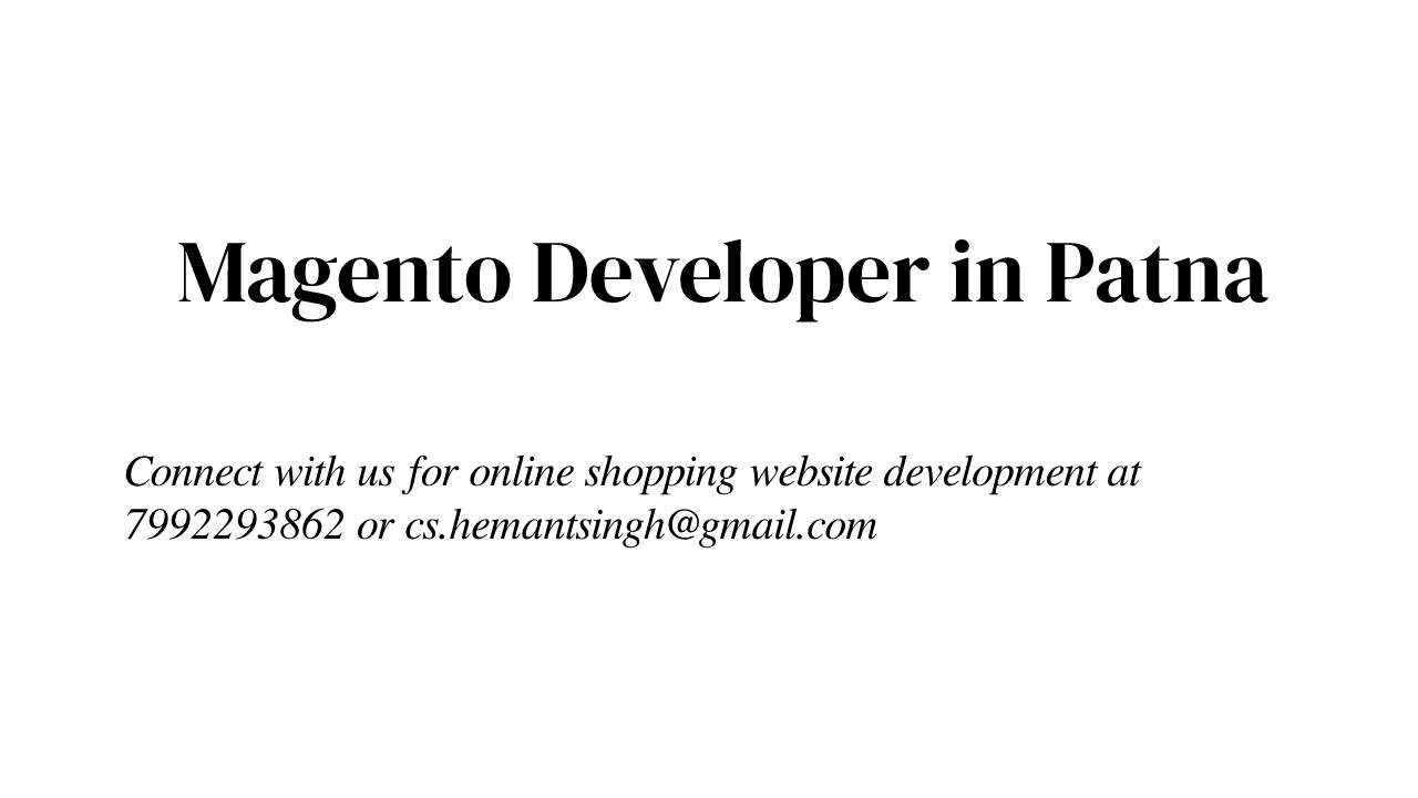 Magento Developer in Patna