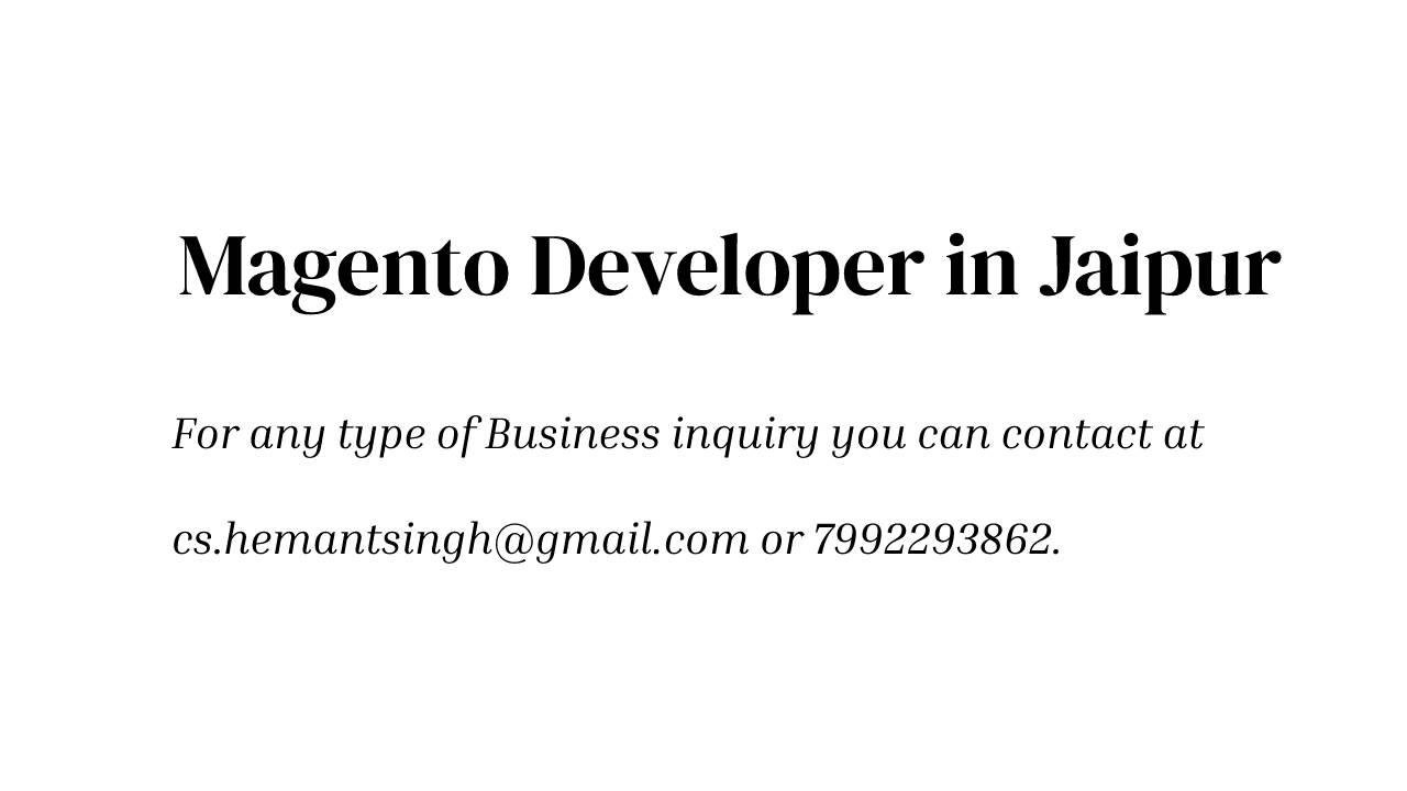 Magento Developer in Rajasthan
