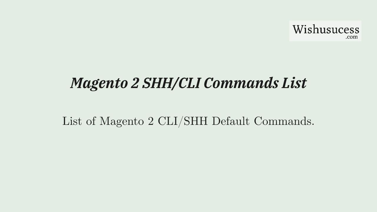 List of Magento 2 Commands
