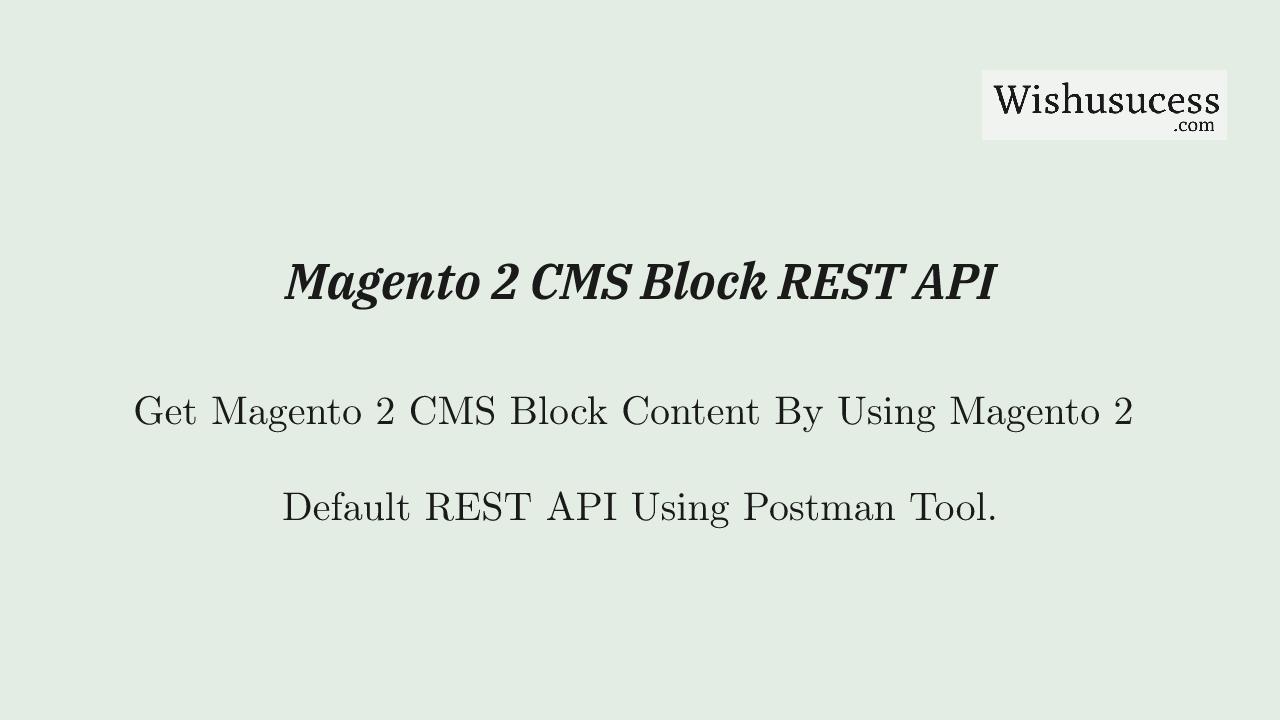 Magento 2 CMS Block REST API for Get Data
