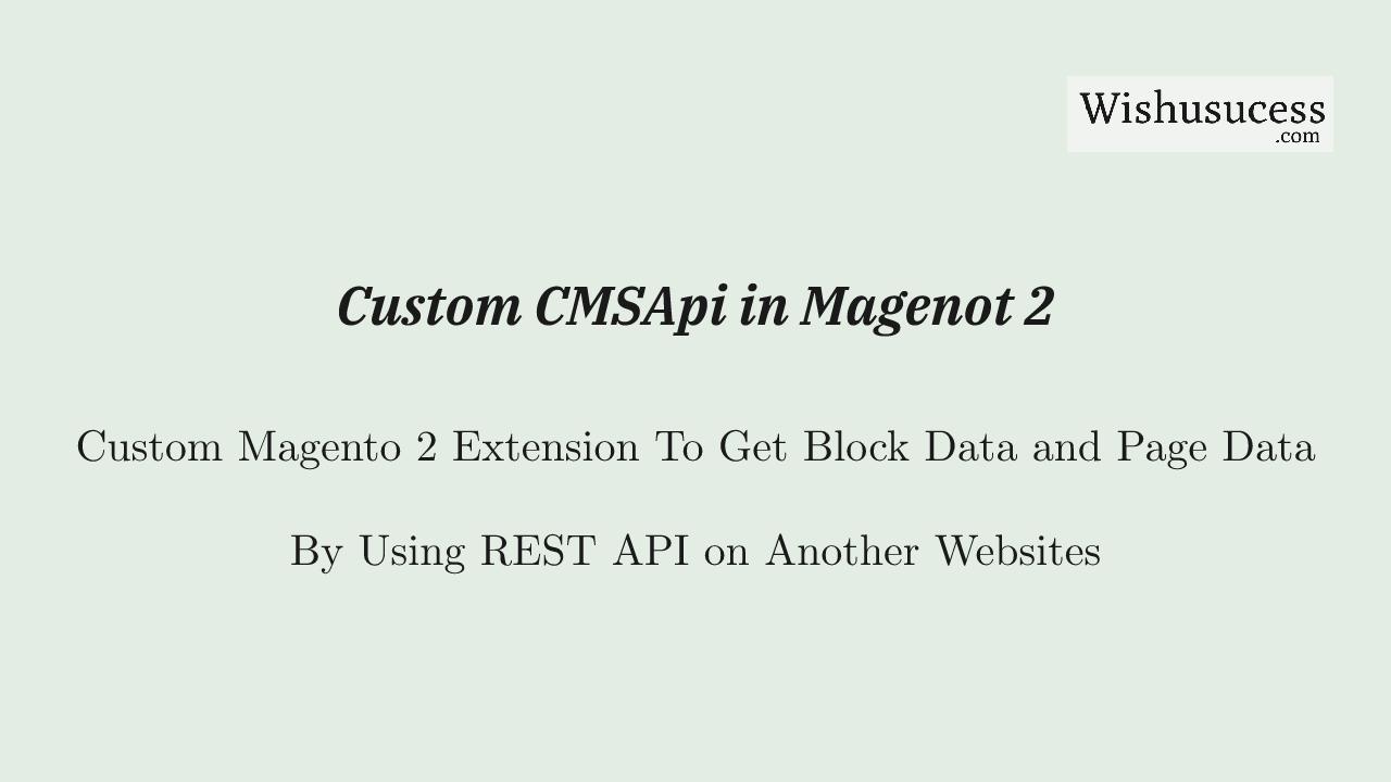 Magento 2 CMS REST API