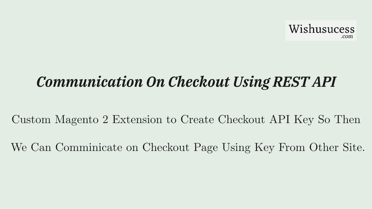 Magento 2 Checkout REST API Keys