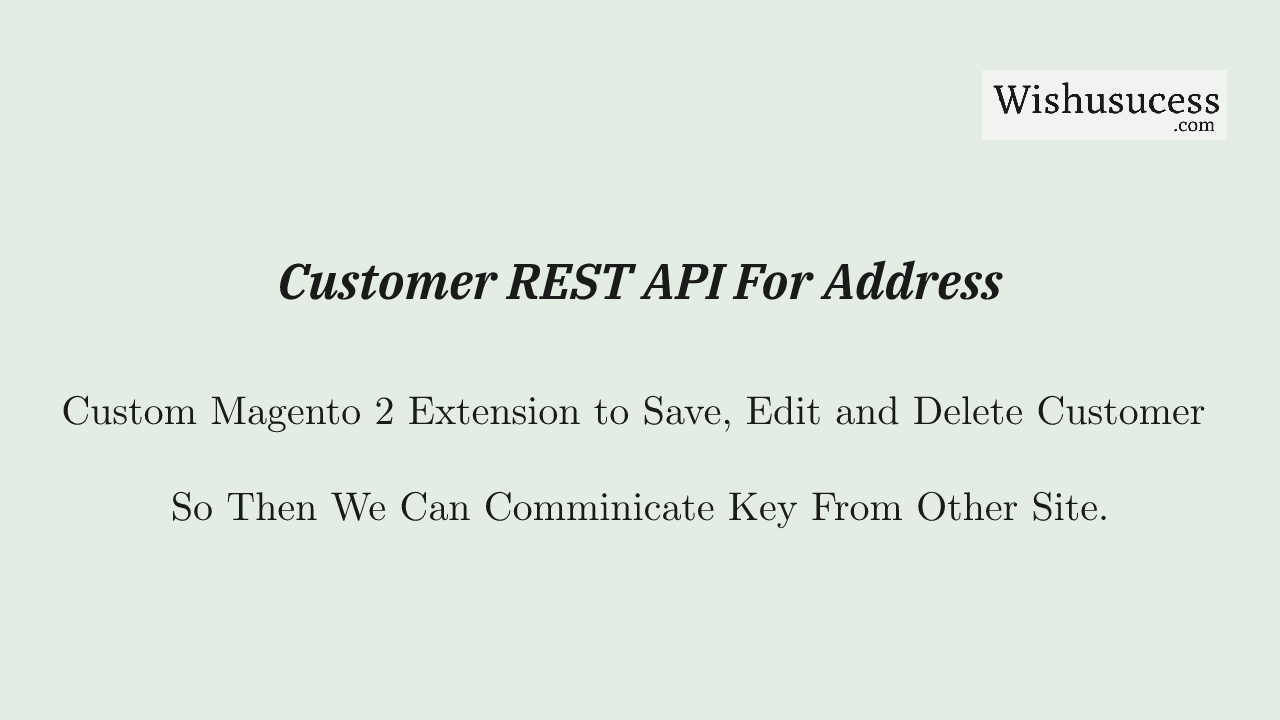 Magento 2 Customer API Address