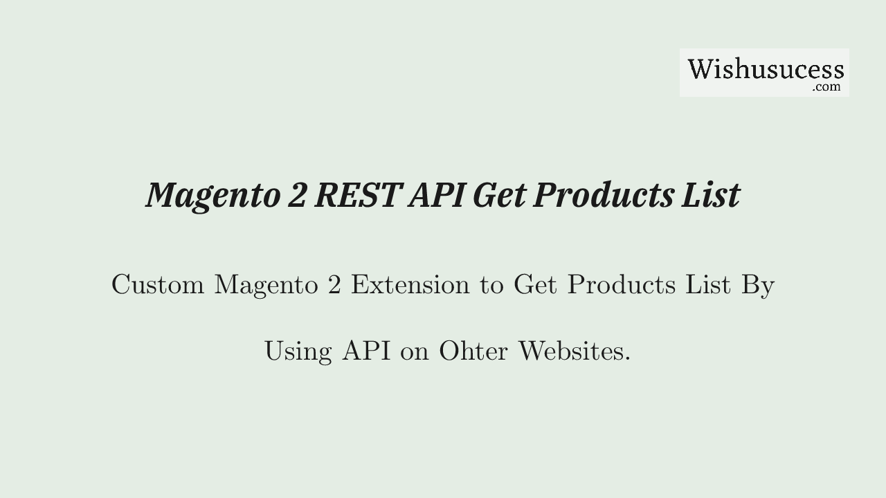 Magento 2 REST API GET Products List