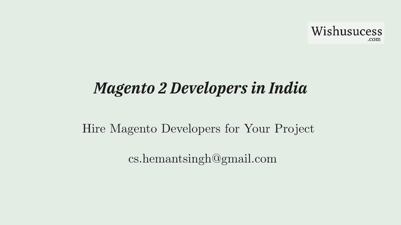 Magento 2 eCommerce Framework Developers in India 2021